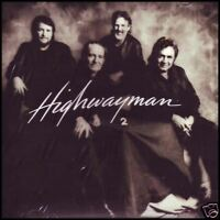 HIGHWAYMEN 2 - JENNINGS~WILLIE NELSON~JOHNNY CASH~KRIS KRISTOFFERSON CD *NEW*