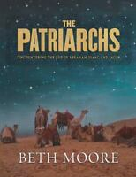 The Patriarchs: Encountering the God of Abraham, Isaac, and Jacob (Paperback or
