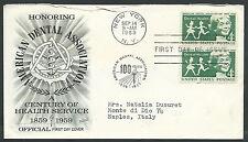1959 USA FDC AMERICAN DENTAL TIMBRO ARRIVO - V