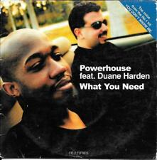 CD SINGLE 2 TITRES--POWERHOUSE FEAT.DUANE HARDEN--WHAT YOU NEED--1999