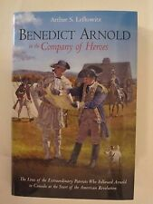 Benedict Arnold in the Company of Heroes - American Revolutionary War