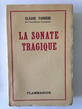 LA SONATE TRAGIQUE 1950 CLAUDE FARRERE