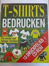 T-Shirts Bedrucken - Für weiße und farbige Textilien - PC CD ROM