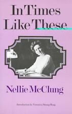 In Times Like These by Nellie McClung (1972, Paperback)
