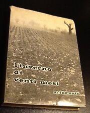 L'INVERNO DI VENTI MESI Mario Tognato Diario Partigiano