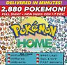 Pokemon Home 2880 Pokemon COMPLETE Gen 1-7 FULL LIVING DEX, Legendary, ALL Forms