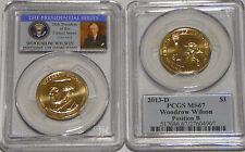 2013-D  Woodrow Wilson Presidential Dollar  PCGS MS67 Position B - FREE SHIPPING