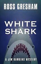 WHITE SHARK - GRESHAM, ROSS - NEW HARDCOVER BOOK