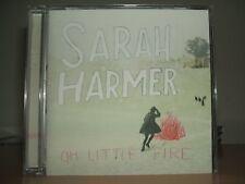 SARSH HAMER - Oh Little Fire CD NEW 2010 Rounder / Decca 431 1272