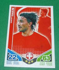 HAKAN YAKIN SUISSE HELVETIA TOPPS MATCH ATTAX TRADING CARD GAME FOOTBALL 2010