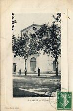 CARTE POSTALE / LE VAR / 83 / LA GARDE L'EGLISE