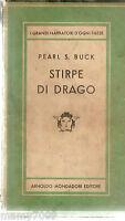 LIBRO=STIRPE DI DRAGO=PEARL S.BUCK=1948