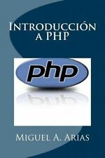 NEW Introduccion a PHP by Miguel a. Arias Paperback Book (Spanish) Free Shipping