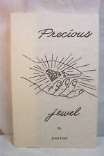 PRECIOUS JEWEL EVERS INJURY  HEALING MIRACLE BOOK