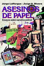Asesinos de Papel: Ensayos Sobre Narrativa Policial (Coleccion Signos y Cultura)