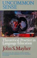 Uncommon Sense: Theoretical Practice in Language Education (Heinemann/Cassell