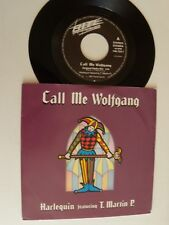 "HARLEQUIN feat. Martin P. : Call me Wolfgang 7"" 45T BITE RECORDS 146.123-7"