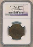 1795 Plain Edge Large Cent, NGC AG Details