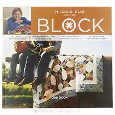 Quilt Magazine ~ BLOCK - FALL 2016 VOL 3 ISSUE 5 ~ Missouri Star Quilt Co