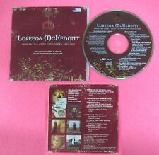 CD Singolo LOREENA McKENNITT sampler 9 1985-1997 2000 CANADA PROMO QRCDP 9(S34)