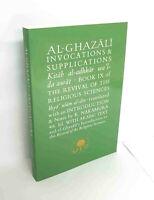 S OFFER: Al-Ghazali Invocations & Supplications - Kitab al Adhkar wal Dawat (PB)