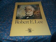 s. Booklet Robert E. Lee Eastern Acorn Press 48 Pages 1983 Articles Pictures