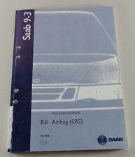 Manuel D'Atelier Saab 9-3 Modèle De 1998 Airbag ( Srs ) Support 1998