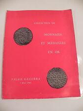 COLLECTION DE MONNAIES ET MEDAILLES EN OR PALAIS GALLIERA 1963  NUMISMATIQUE