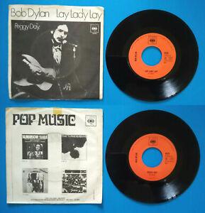 "7""45 Giri BOB DYLAN Lay Lady Lay/Peggy Day CBS CI 4434 ITALY 1969 no lp cd mc"