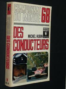 BIBLIOTHEQUE MARABOUT SERVICE MS97 AUTOMOBILE CHAMPIONNAT MONDE F1 1968 PILOTES