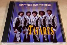 Don't Take Away The Music By Tavares (CD, 1996, Slam Music) SLAM 0079