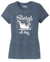 Ladies Sleigh All Day Tri-Blend Tee Santa Christmas Motivational Shirt