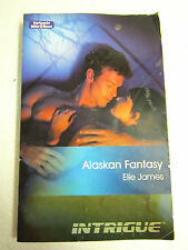 MILLS & BOON ALASKAN FANTASY by ELLE JAMES