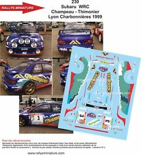 DECALS 1/24 REF 230 SUBARU IMPREZA WRC CHAMPEAU RALLYE LYON CHARBONNIERES 1999