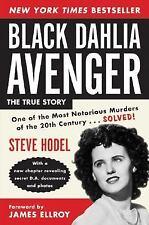 Black Dahlia Avenger : The True Story by Steve Hodel