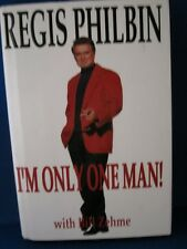 "Regis Philbin Autographed Book ""I'm Only One Man"" w/Coa"