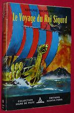 LE VOYAGE DU ROI SIGURD ALSATIA N°111 1958  SCOUT SIGNE PISTE ILL. RIECK