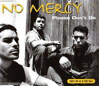 NO MERCY - Please Don't Go (UK 4 Track CD Single Pt 1)