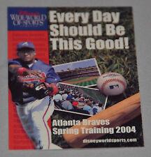 Atlanta Braves 2004 Spring Training Pocket Schedule (Disney's Wide World Sports)