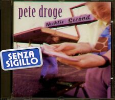 """PETE DROGE """" NECKTIE SECOND """" CD NUOVO DI NEGOZIO"""