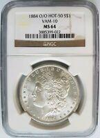1884 O/O Silver Morgan Dollar NGC MS 64 Vam 10 DDO EAR Mint Error Hot 50 List