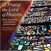 Rutter: O Praise The Lord Of Heaven [The Cambridge Singers , John Rutter] [Colle