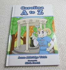 CAROLINA A to Z Children's Book UNC Tar Heels Anne Aldridge Webb