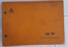 Werkstatthandbuch / Service Manual Citroen ID 19 ca. 1964