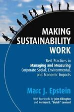 Making Sustainability Work: Best Practices in Managing and Measuring Corporate