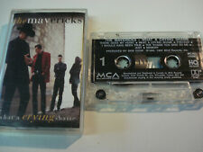 The Mavericks - What A Crying Shame - Cassette Tape 1994 Canada
