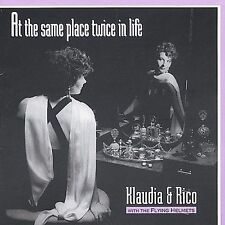 At the Same Place Twice in Life by Klaudia & Rico (CD, Nov-1996, Inside Memphis)