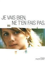 Dossier De Presse Du Film Je vais bien, ne t'en fais pas de Philippe Lioret
