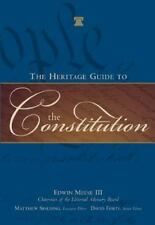 The Heritage Guide to the Constitution (2005, Hardcover)