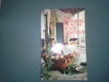 The Natural Health Book Dorothy Hall